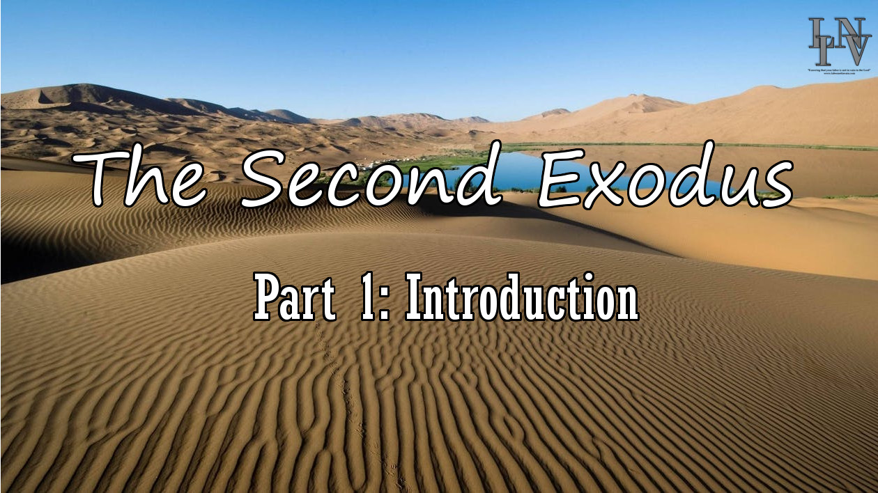 The Second Exodus: Introduction (Part 1)